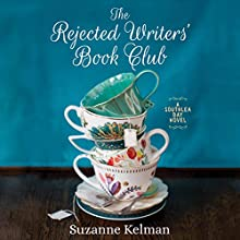 The Rejected Writers' Book Club Audiobook by Suzanne Kelman Narrated by Tanya Eby