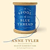 A Spool of Blue Thread: A Novel | [Anne Tyler]