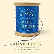 A Spool of Blue Thread: A Novel | [Anne Tyler]