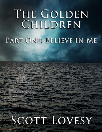 Believe in Me (The Golden Children Part One)