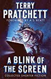 Terry Pratchett A Blink of the Screen: Collected Shorter Fiction