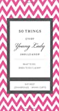 img - for 50 Things Every Young Lady Should Know: What to Do, What to Say, & How to Behave book / textbook / text book