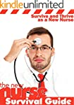 New Nurse Survival Guide: 50 Tips to...