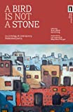 A Bird is Not a Stone: An Anthology of Contemporary Palestinian Poetry