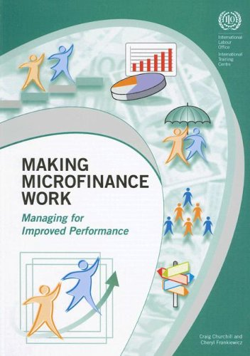 Making Microfinance Work: Managing for Improved Performance