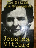 The Making of a Muckraker (0704333392) by Mitford, Jessica