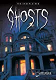 Ghosts (The Unexplained Series)