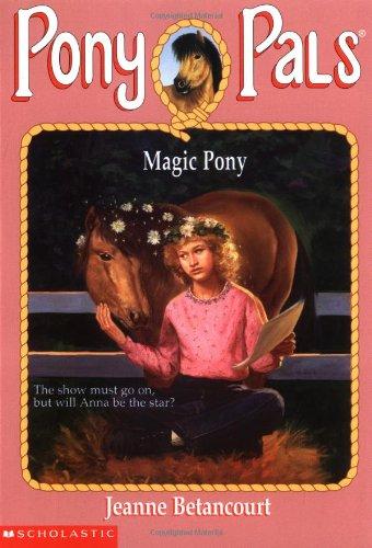 The Magic Pony (Pony Pals)
