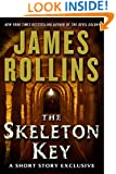 The Skeleton Key: A Short Story Exclusive (Sigma Force Novels)