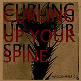 Curling Up Your Spine