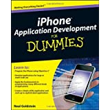 iPhone Application Development For Dummies (For Dummies (Computers))by Neal Goldstein