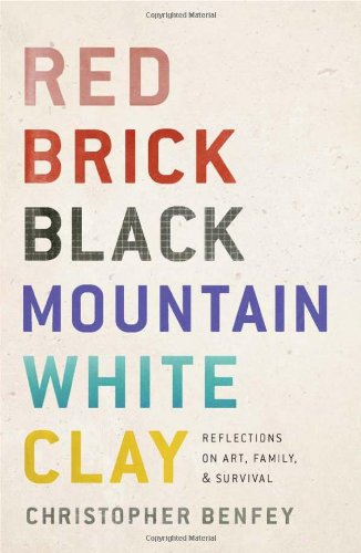Red Brick, Black Mountain, White Clay: Reflections on Art, Family, and Survival
