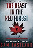 Image of The Beast in the Red Forest: An Inspector Pekkala Novel of Suspense