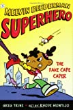 The Fake Cape Caper (Melvin Beederman, Superhero)