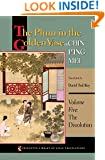 The Plum in the Golden Vase or, Chin P'ing Mei: Volume Five: The Dissolution (Princeton Library of Asian Translations)