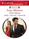 The Latin Lover: The Greek Tycoon's Inherited Bride\Back in the Spaniard's Bed (Petronides Brothers Duo Book 2)