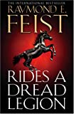 Rides a Dread Legion (The Demonwar Saga): The Demonwar Saga Bk. 1