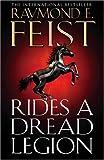 Rides a Dread Legion (The Demonwar Saga): The Demonwar Saga Bk. 1