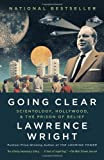 Lawrence Wright Going Clear: Scientology, Hollywood, and the Prison of Belief