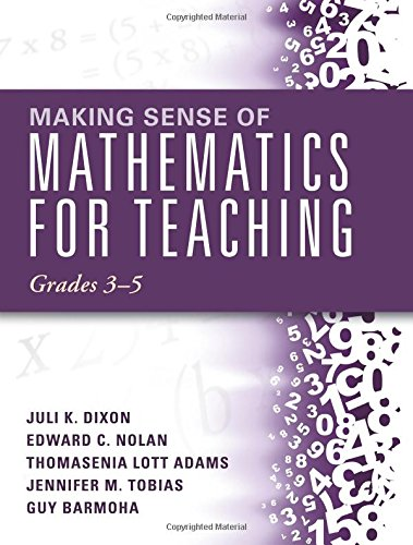 Making Sense of Mathematics for Teaching Grades 3-5 (How Mathematics Progresses Within and Across Grades) (Making Sense Math compare prices)