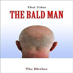 Thai Tales: The Bald Man Audiobook