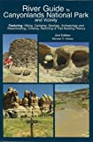 img - for River Guide to Canyonlands National Park and Vicinity book / textbook / text book