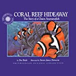 Coral Reef Hideaway (Read, Listen, Learn) | Doe Boyle