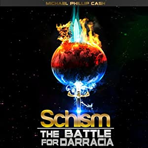 Schism: The Battle for Darracia Audiobook