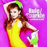 Rule/Sparkle(ジャケットB)
