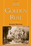 img - for The Golden Rule book / textbook / text book