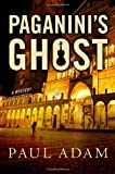 Paganini's Ghost: A Mystery