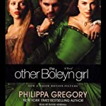 The Other Boleyn Girl: A Novel (       ABRIDGED) by Philippa Gregory Narrated by Ruthie Henshall