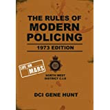 The Rules of Modern Policing - 1973 Edition (Life On Mars)by Gene Hunt