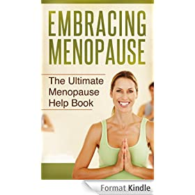 Menopause: The Ultimate Menopause and Perimenopause Help Book! (English Edition)