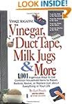 Vinegar, Duct Tape, Milk Jugs & More:...