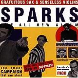 Gratuitous Sax and Senseless Violins