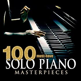 100 Must-Have Solo Piano Masterpieces $2.19