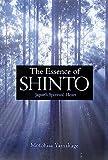 英文版 神道の神秘 - The Essence of Shinto(山蔭 基央/Motohisa Yamakage)