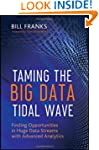 Taming The Big Data Tidal Wave: Findi...