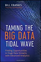 Taming The Big Data Tidal Wave Front Cover