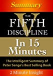 The Fifth Discipline...In 15 Minutes...