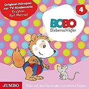 Bobo auf dem Dachboden und weitere Folgen (Bobo Siebenschläfer 4) | Markus Osterwalder