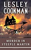 Lesley Cookman Murder in Steeple Martin (Libby Sarjeant Mysteries 1) (Libby Sarjeant Murder Mystery Series)