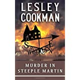Murder in Steeple Martin (Libby Sarjeant Mysteries 1) (Libby Sarjeant Murder Mystery Series)by Lesley Cookman