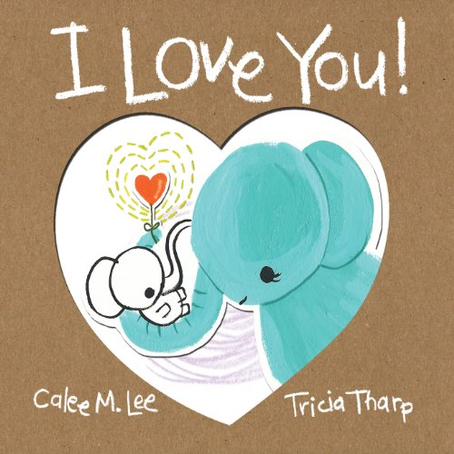 Celebrating the love between a parent and a child, this rhyming book features a host of animals and the things they love about each other:  I Love You! by Calee M. Lee