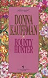 BOUNTY HUNTER (Loveswept) (0553444255) by Kauffman, Donna
