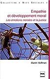 Empathie et développement moral (French Edition) (2706114762) by Martin Hoffman