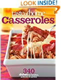 Taste of Home: Casseroles: 377 Dishes for Families, Potlucks & Parties