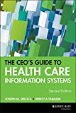 img - for The CEO's Guide to Health Care Information Systems, 2nd Edition book / textbook / text book