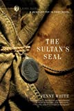 THE SULTAN'S SEAL [The Sultan's Seal ] BY White, Jenny(Author)Paperback 01-Feb-2007
